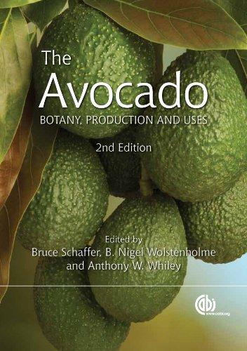 The Avocado: Botany, Production and Uses (English Edition)