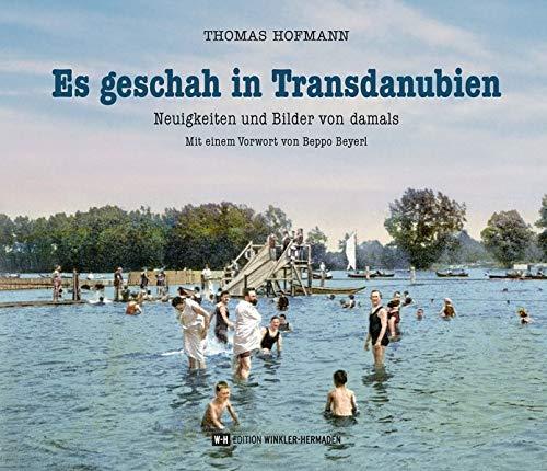 Es geschah in Transdanubien: Neuigkeiten und Bilder von damals