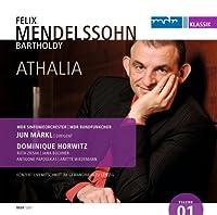 メンデルスゾーン:付随音楽「アタリー」Op.74 (J.ラシーヌの劇のための)