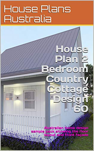 House Plan 2 Bedroom Country Cottage Design 60 Australian Home Design Sample Pack Showing The Floor Layout And Front Facade Country House Plan Range Kindle Edition By Australia House Plans Morris