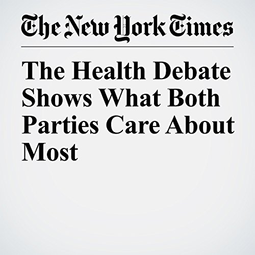 The Health Debate Shows What Both Parties Care About Most copertina