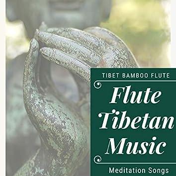 Flute Tibetan Music: Tibet Bamboo Flute Meditation Songs