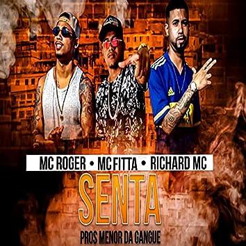 Senta Pros Menor da Gangue (feat. MC Roger) (Brega Funk)