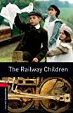 The Railway Children Level 3 Oxford Bookworms Library (English Edition)