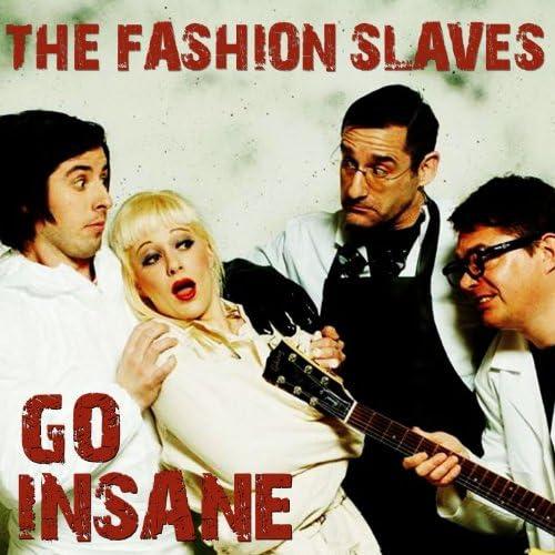 The Fashion Slaves