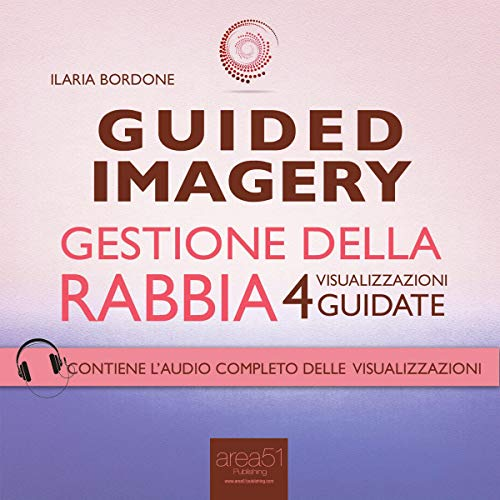 Guided Imagery. Gestione della rabbia audiobook cover art
