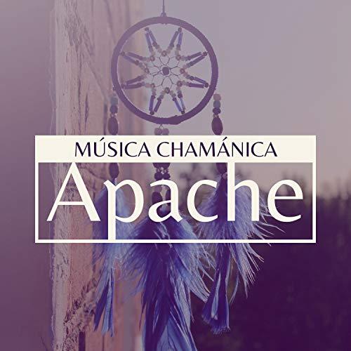 Música Chamánica Apache - Música India Americana