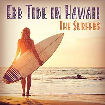 Ebb Tide in Hawaii