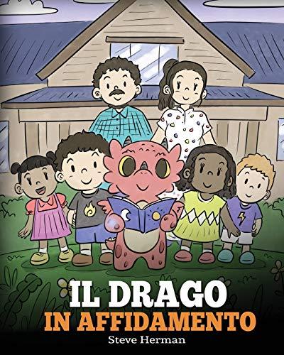 Il drago in affidamento: Una storia sull'affido familiare.: 40