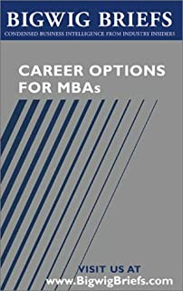 Career Options for Mbas (Bigwig Briefs)