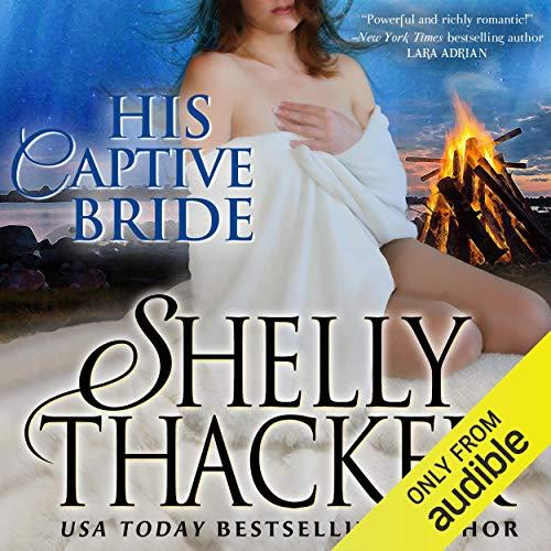 His Captive Bride: Stolen Brides Series (Volume 3)