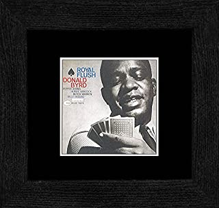 Stick It On Your Wall Donald Byrd - Royal Flush Framed Mini Poster - 18x18cm