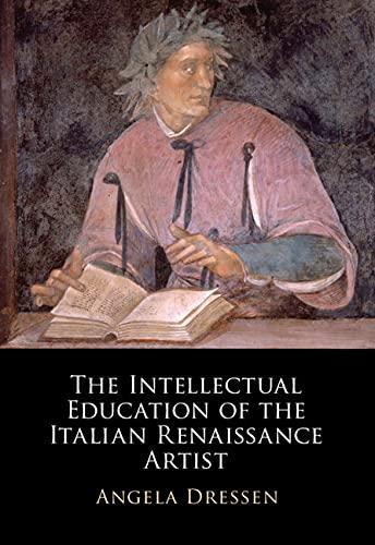 The Intellectual Education of the Italian Renaissance Artist
