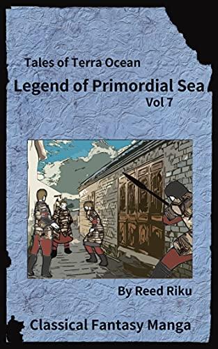 Legends of Primordial Ocean Vol 7: English Comic Manga Edition (Tales of Terra Ocean Animation Series Book 19)