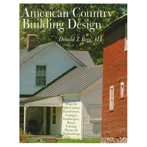 AMERICAN COUNTRY BUILDING DESIGN: Rediscovered Plans For ... on european house plans, architecture house plans, modern house plans, 19th century mansion floor plans, new orleans shotgun house plans, 1930s bungalow house plans, 90's house plans, colonial house plans, post wwii house plans, small shotgun house plans, africa house plans, victorian house plans, united states house plans, charleston row house plans, 19th century farmhouse plans, house construction plans, canada house plans, two-story bungalow house plans, homemade treadmill plans, 30x40 metal building plans,