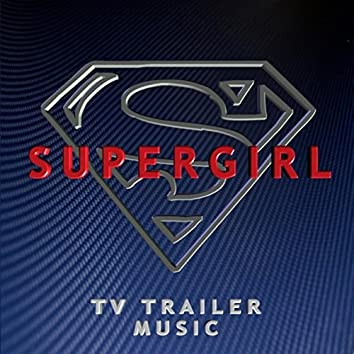 Supergirl (TV Trailer Music [Cover Version])