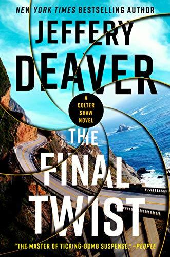 The Final Twist (A Colter Shaw Novel) by [Jeffery Deaver]