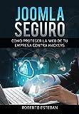 Securización de CMS con Joomla: Guía para tener tu web segura