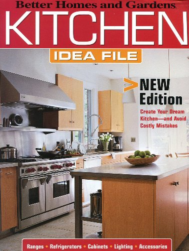 Kitchen Idea File (Better Homes and Gardens Home)