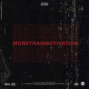 More Than Motivation