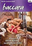 Deine Küsse verzaubern mich! (Baccara 1623)