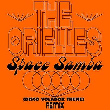 Space Samba (Disco Volador Theme) (Sensory Arm Remixes)