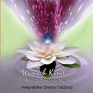 Wunschkind - Meditation
