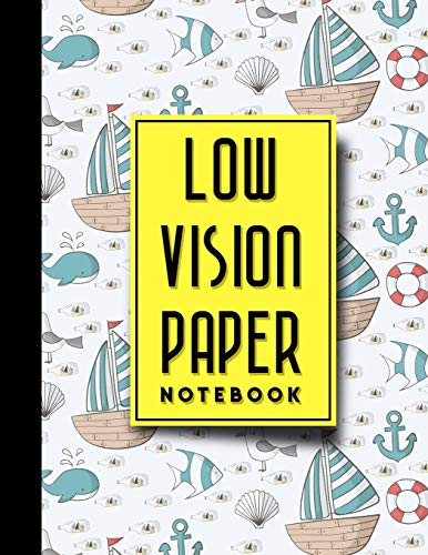 """Low Vision Paper Notebook: Low Vision Lined Paper, Low Vision Writing Paper, Cute Navy Cover, 8.5\"""" x 11\"""", 200 pages (Low Vision Paper Notebooks, Band 17)"""