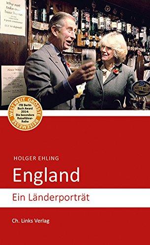 England: Ein Länderporträt (Länderporträts)