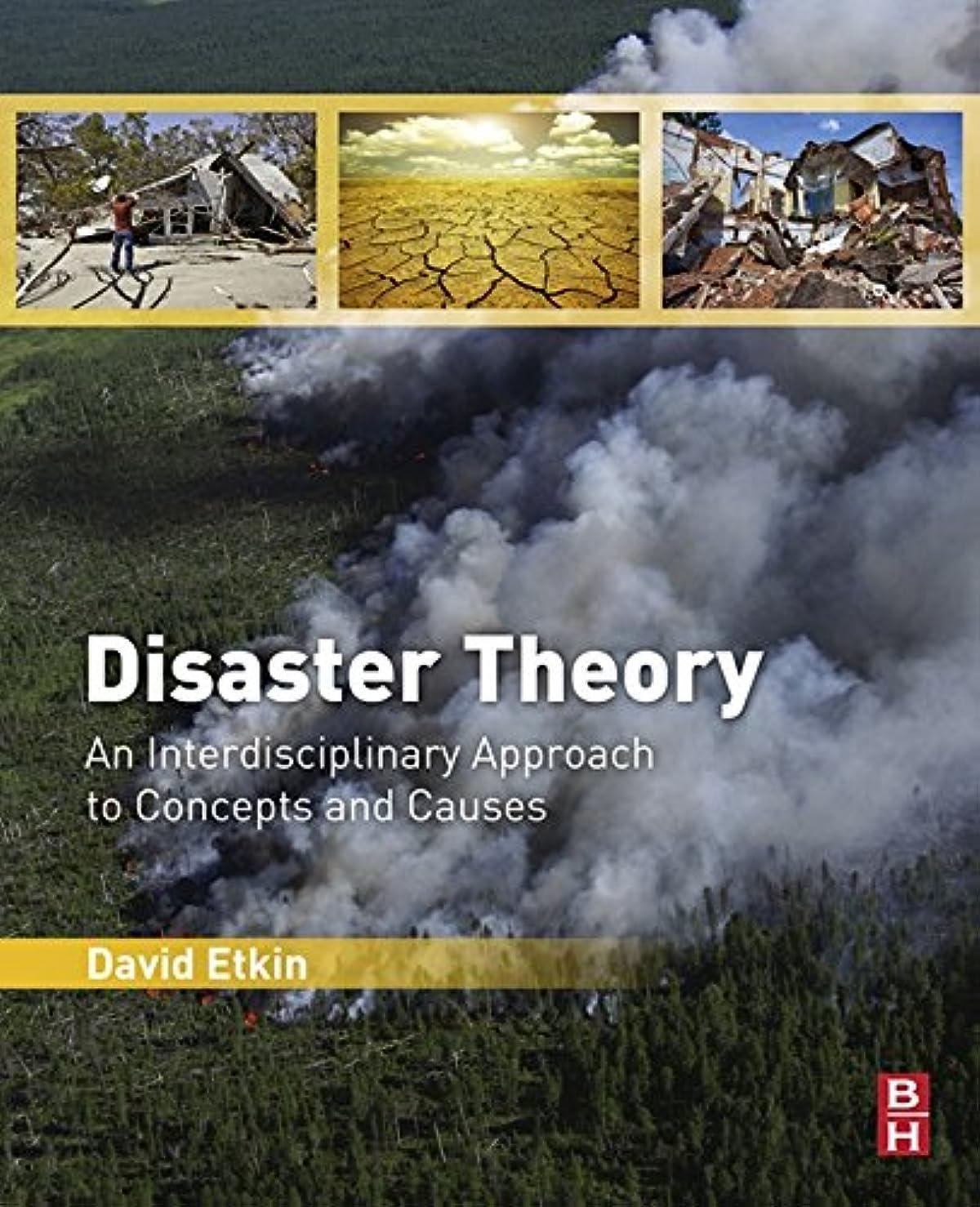 巨人生産性本物Disaster Theory: An Interdisciplinary Approach to Concepts and Causes (English Edition)