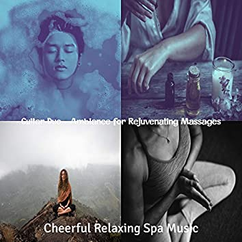 Guitar Duo - Ambiance for Rejuvenating Massages