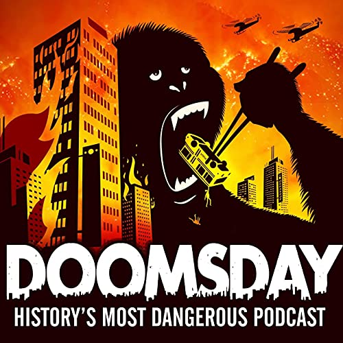 Doomsday: History's Most Dangerous Podcast cover art