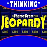 Thinking Theme from Jeopardy