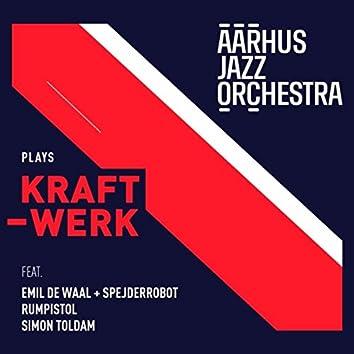 Aarhus Jazz Orchestra Plays Kraftwerk
