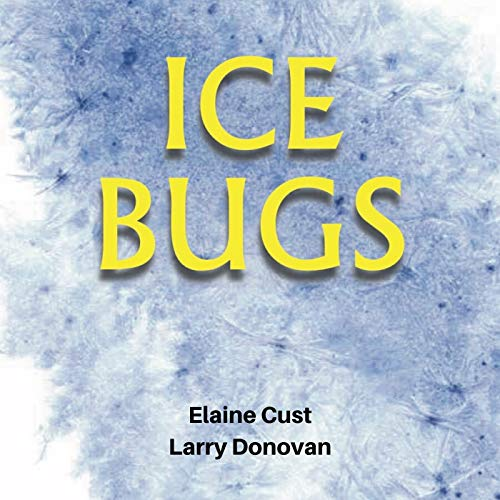 Ice Bugs (English Edition)