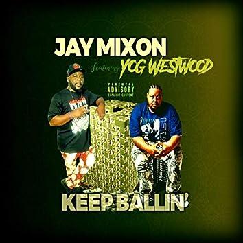 Keep Ballin' (feat. Yog Westwood)