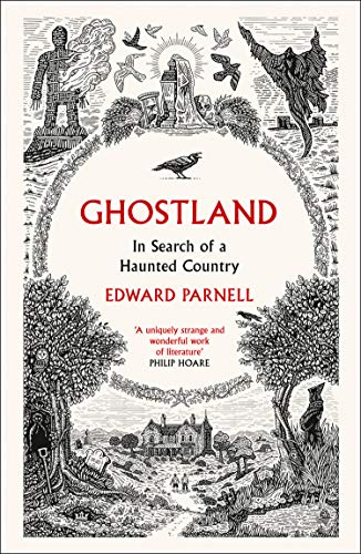 Ghostland: In Search of a Haunted Country (English Edition)