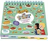 Les pâtisseries du monde - Plus de 100 recettes pour cuisiner avec les enfants