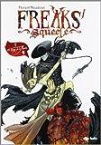 Freaks' Squeele 3, El Tango de la Muerte, Colección Diviertete (Dibbuks)