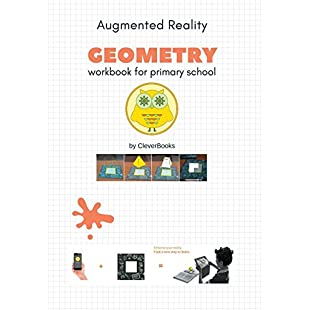 CleverBooks Geometry Workbook GEOMETRY WORKBOOK WITH AUGMENTED REALITY FOR PRIMARY SCHOOL (Augmented Reality Workbooks for primary education):Comoparardefumar