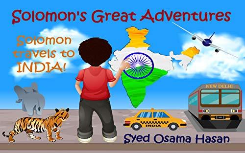 Solomon Travels to India! (Solomon s Great Adventures)