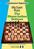 The Nimzo-indian Defence (grandmaster Repertoire)-Roiz, Michael