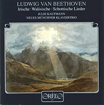 Beethoven: Irish, Welsh & Scottish Songs