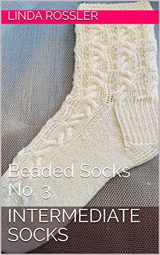 Intermediate Socks: Beaded Socks No. 3 (English Edition)