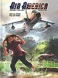 Air America, Tome 1 - Sur la piste Ho Chi Minh
