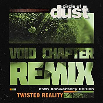 Twisted Reality (Void Chapter Remix)