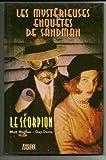 Mysterieuses enquêtes de sandman, tome 3