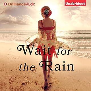 Wait for the Rain audiobook cover art