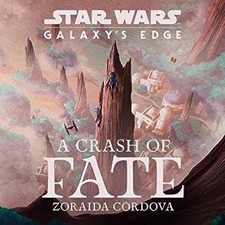 Star Wars: Galaxy's Edge A Crash of Fate cover art