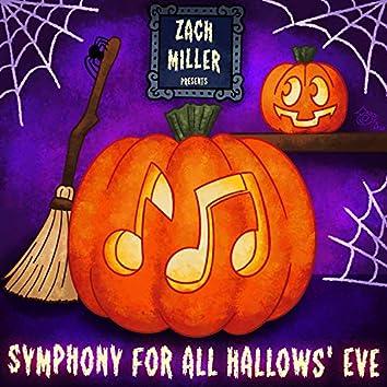 Symphony for All Hallow's Eve (Original Soundtrack)